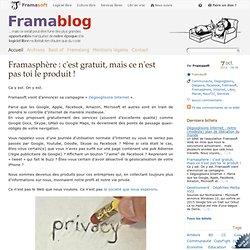 Framasphère : c'est gratuit, mais ce n'est pas toi le produit