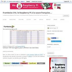 Utiliser l'API de SigFox pour afficher ses données - Framboise 314, le Raspberry Pi à la sauce française....