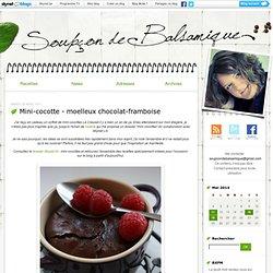 Mini-cocotte - moelleux chocolat-framboise : soupcondebalsamique