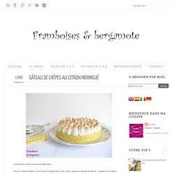 Framboises & bergamote: Gâteau de crêpes au citron meringué