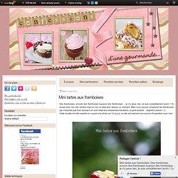 Mini tartes aux framboises