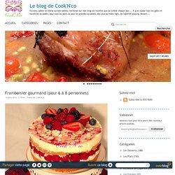 Framboisier gourmand (pour 6 à 8 personnes) - Le blog de Cook'N'co