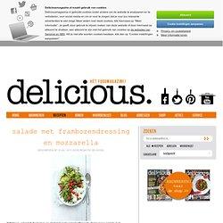 salade met frambozendressing en mozzarella - deliciousmagazine.nl