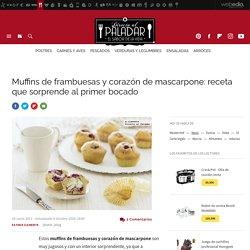 Muffins de frambuesas y corazón de mascarpone. Receta de postre fácil y sencilla y