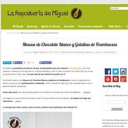 Mousse de Chocolate Blanco y Gelatina de Frambuesas
