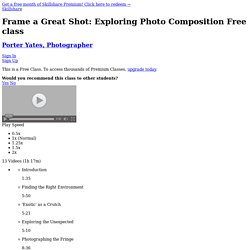 Frame a Great Shot: Exploring Photo Composition