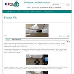 Frame VR - Enseigner avec le numérique