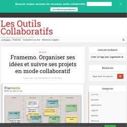 Framemo. Organiser ses idées et suivre ses projets en mode collaboratif