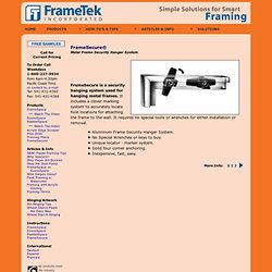 FrameSecure®, Security Hangers, Frame Tek, Inc.