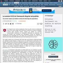 La version 8.0.0 du framework Angular est publiée, une version majeure qui améliore le temps de démarrage des applications