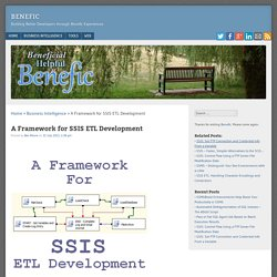 A Framework for SSIS ETL Development - Benefic