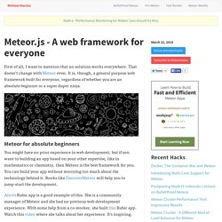 Meteor.js - A web framework for everyone