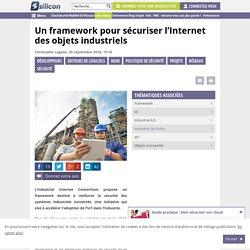 Un framework pour sécuriser l'Internet des objets industriels