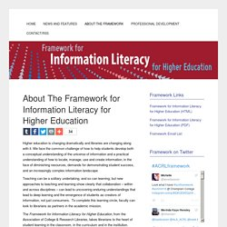 About The Framework for Information Literacy for Higher Education