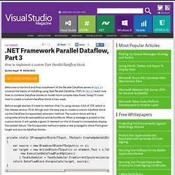 .NET Framework Parallel Dataflow, Part 3