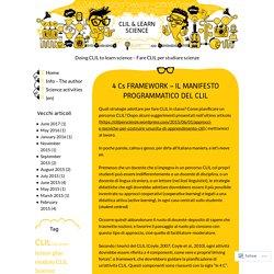 4 Cs FRAMEWORK – IL MANIFESTO PROGRAMMATICO DEL CLIL – CLIL & LEARN Science