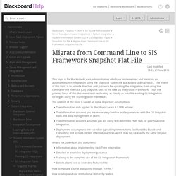 Migrate from Command Line to SIS Framework Snapshot Flat File - Blackboard Help