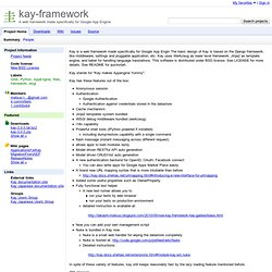 kay-framework - A web framework made specifically for Google App Engine