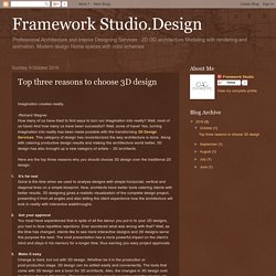 Framework Studio.Design: Top three reasons to choose 3D design