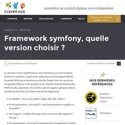 Framework symfony, quelle version choisir ? - Le blog de Clever Age