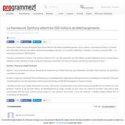 Le framework Symfony atteint les 500 millions de téléchargements