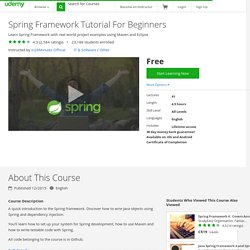 Spring Framework Tutorial For Beginners