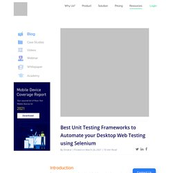 Best Unit Testing Frameworks to Automate your Desktop Web Testing using Selenium
