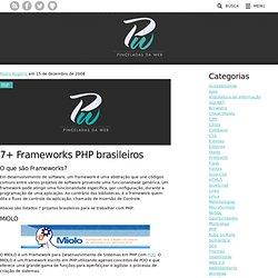 7+ Frameworks PHP brasileiros » Pinceladas da Web - XHTML, CSS,