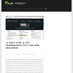 15 Best HTML & CSS Frameworks 2014 for Web Designers » CODECALL