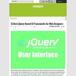 12 Best jQuery Based UI Frameworks for Web Designers