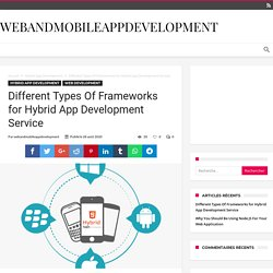 Different Types Of Frameworks for Hybrid App Development Service