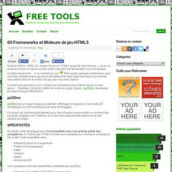 60 Frameworks et Moteurs de jeu HTML5