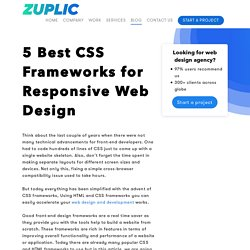 5 Best CSS Frameworks for Responsive Web Design - Zuplic
