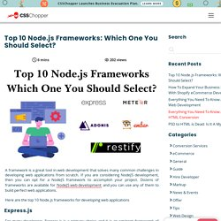 Top 10 Node.js Frameworks: Which One You Should Select? - CSSChopper