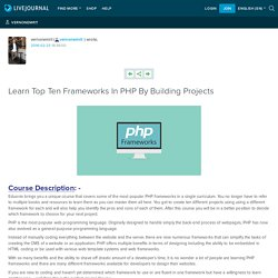 Learn Top Ten Frameworks In PHP By Building Projects: vernonemrit