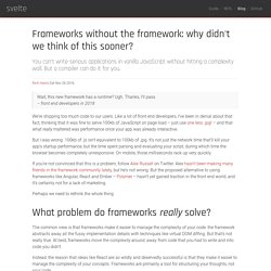 Frameworks without the framework: why didn't we think of this sooner?