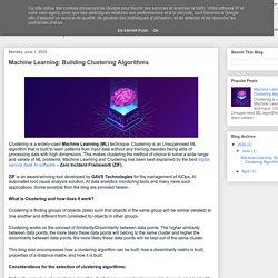 Zero Incident Framework™: Machine Learning: Building Clustering Algorithms