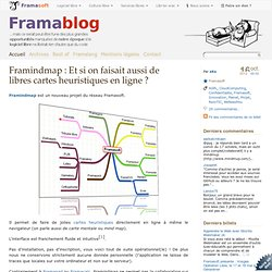 Framindmap : Et si on faisait aussi de libres cartes heuristiques en ligne ?