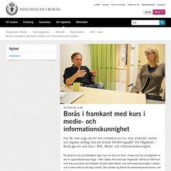 Borås i framkant med kurs i medie- och informationskunnighet - Nyheter - Högskolan i Borås