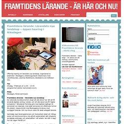 Framtidens lärande: Lärandets nya landskap – öppen hearing i Riksdagen