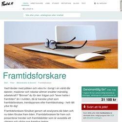 Framtidsforskare » Yrken » Framtid.se