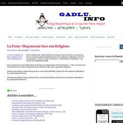 La Franc-Maçonnerie face aux Religions | GADLU - Franc-Maçonneri