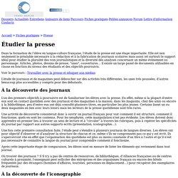 Franc-parler - Fiche : Presse : Étudier la presse