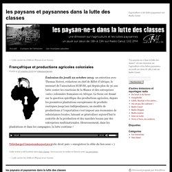 Françafrique et productions agricoles coloniales