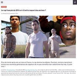 Le rap français de 2016 a-t-il tué le respect des anciens ?