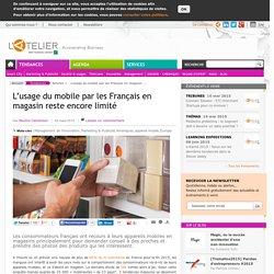 L'usage du mobile par les Français en magasin reste encore limité