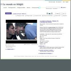 La piqûre du français - Module 10 : L'accident de Vincent