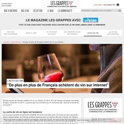 «De plus en plus de Français achètent du vin sur internet»