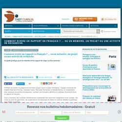 Comment écrire un rapport en français ? ... ou un mémoire, un projet ou une activité de recherche.