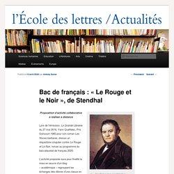 Bac de français: «Le Rouge et le Noir», de Stendhal - Les actualités de l'École des lettresLes actualités de l'École des lettres